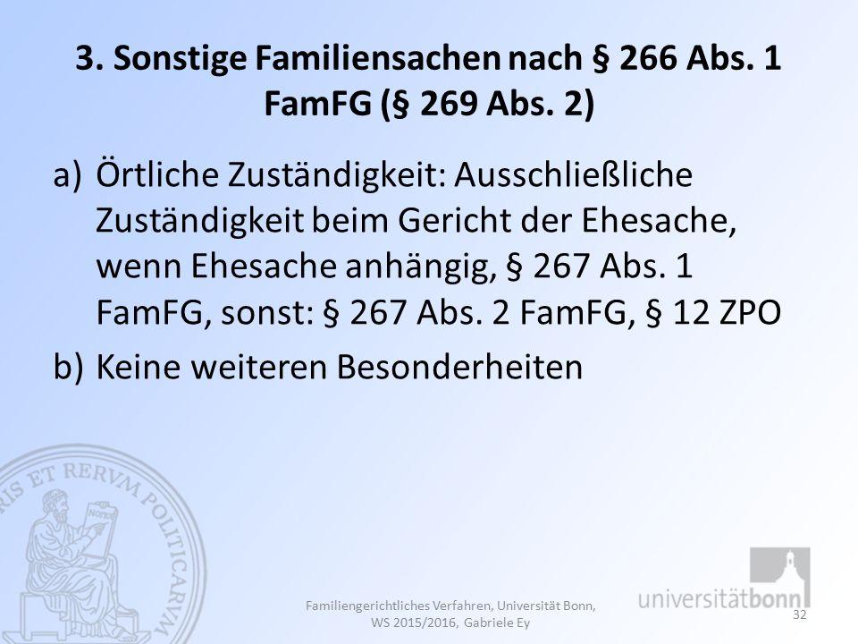 3. Sonstige Familiensachen nach § 266 Abs. 1 FamFG (§ 269 Abs. 2)