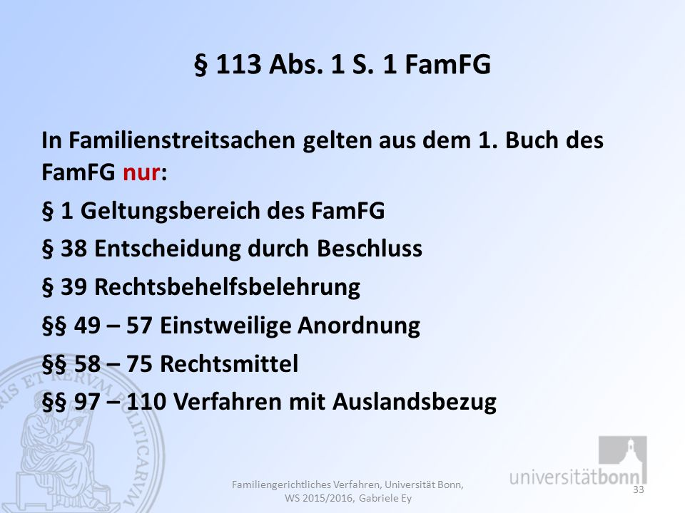 § 113 Abs. 1 S. 1 FamFG