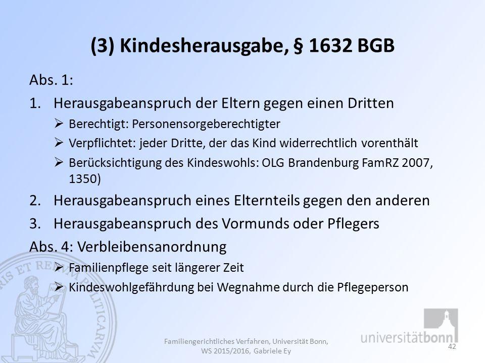 (3) Kindesherausgabe, § 1632 BGB