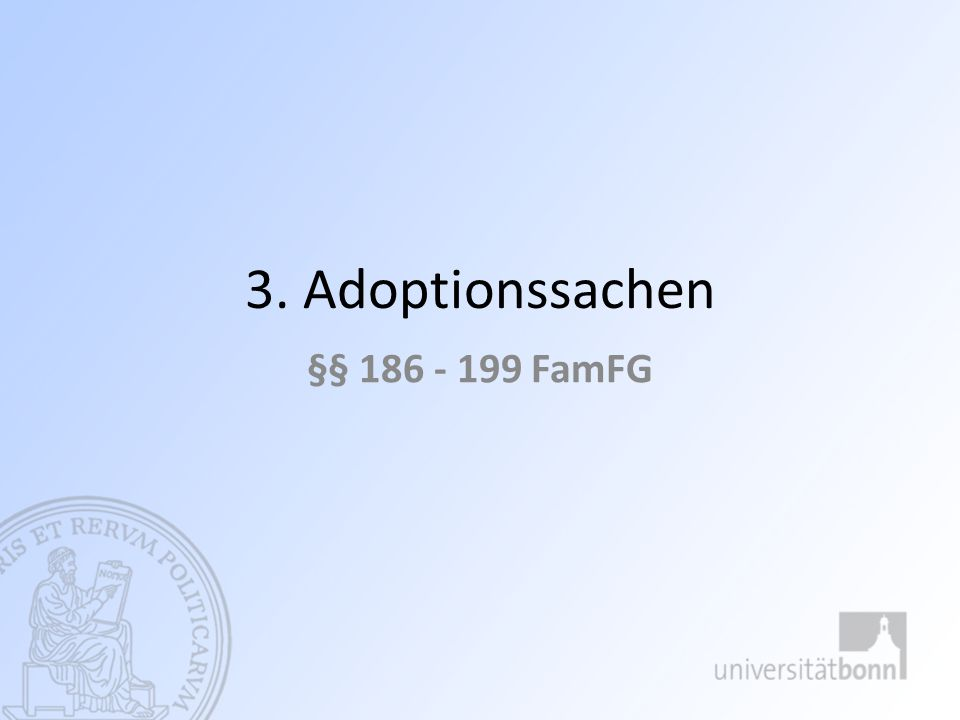 3. Adoptionssachen §§ FamFG