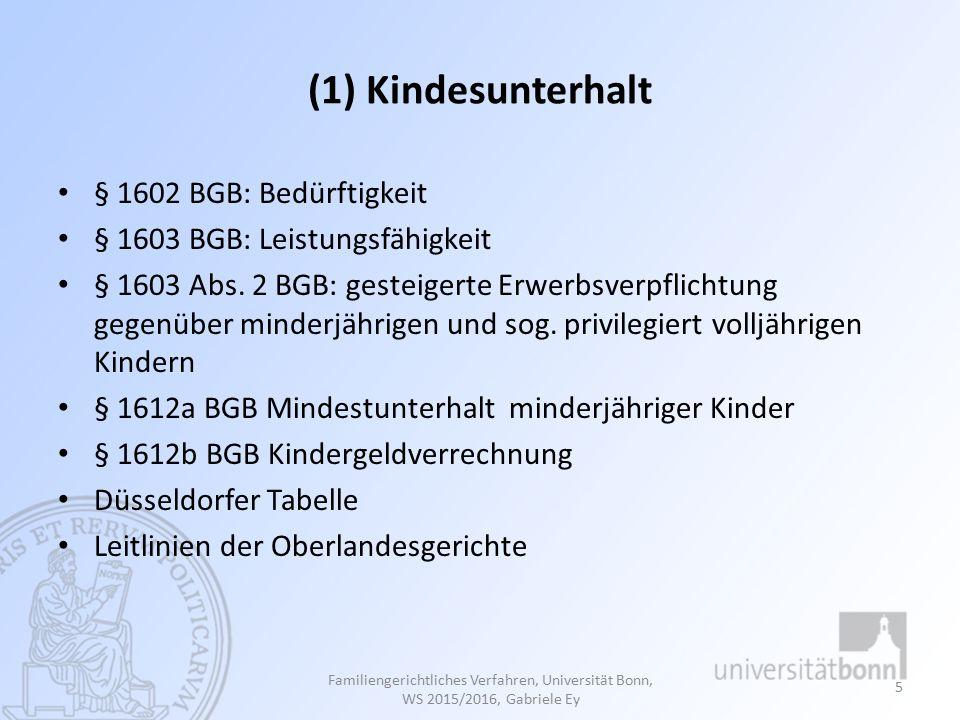 (1) Kindesunterhalt § 1602 BGB: Bedürftigkeit