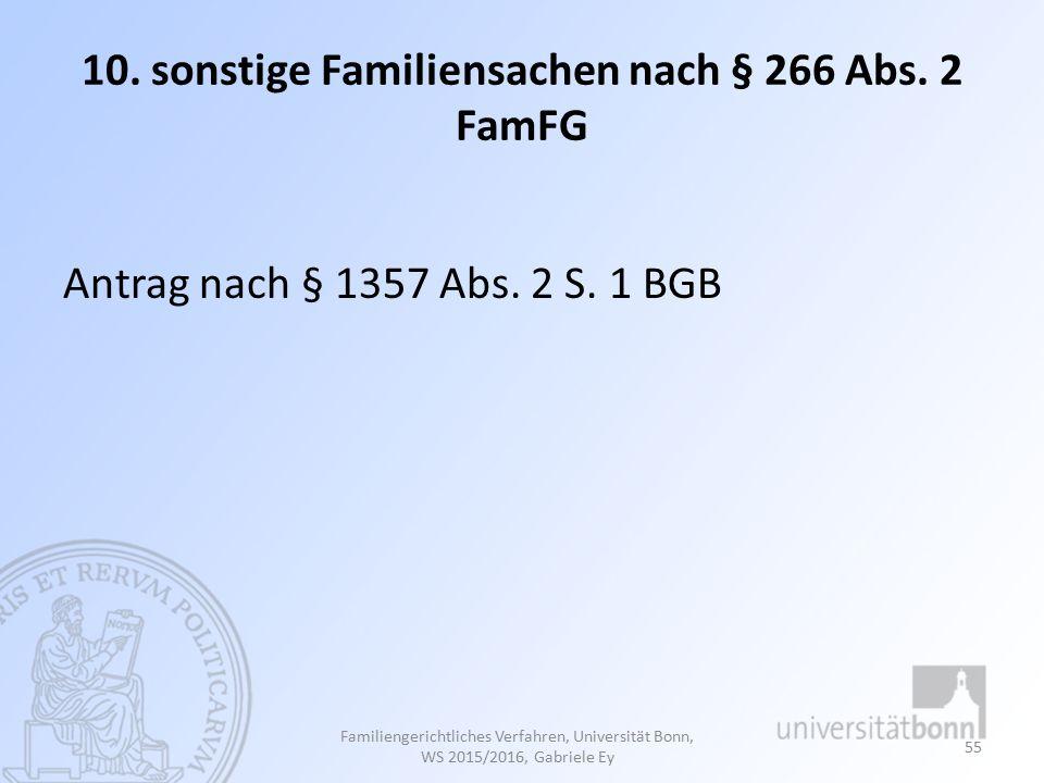 10. sonstige Familiensachen nach § 266 Abs. 2 FamFG