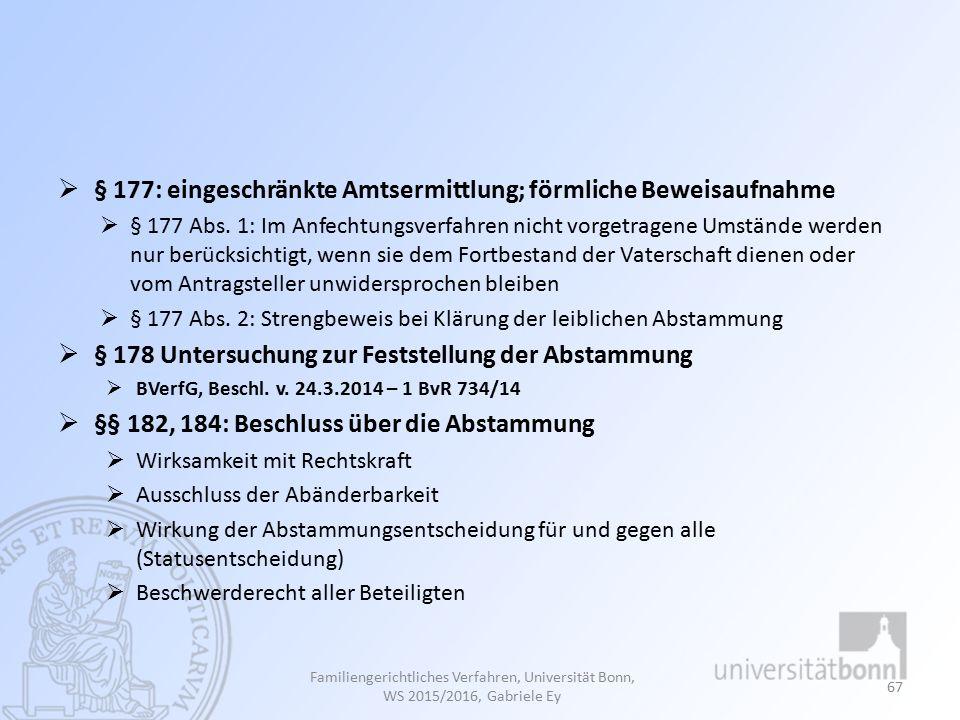 § 177: eingeschränkte Amtsermittlung; förmliche Beweisaufnahme