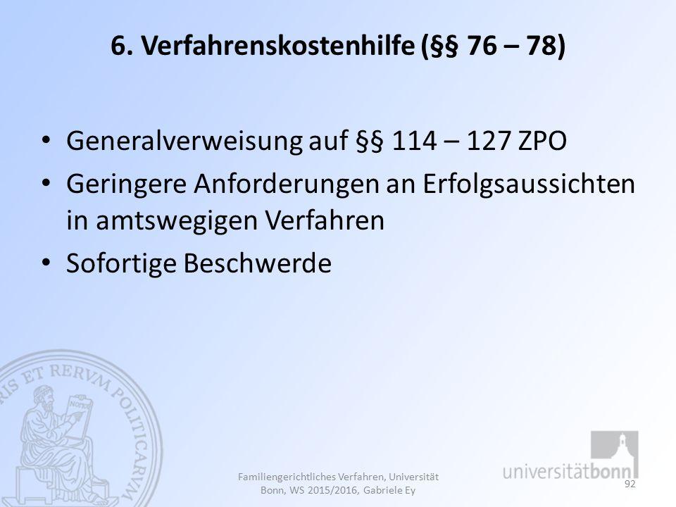 6. Verfahrenskostenhilfe (§§ 76 – 78)