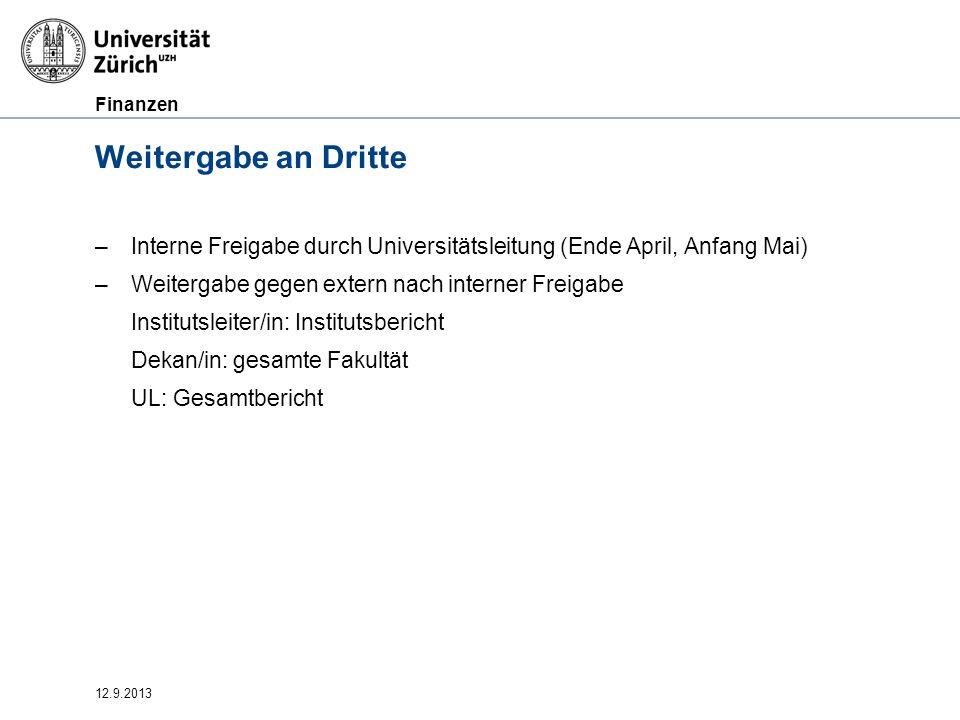 Weitergabe an Dritte Interne Freigabe durch Universitätsleitung (Ende April, Anfang Mai) Weitergabe gegen extern nach interner Freigabe.