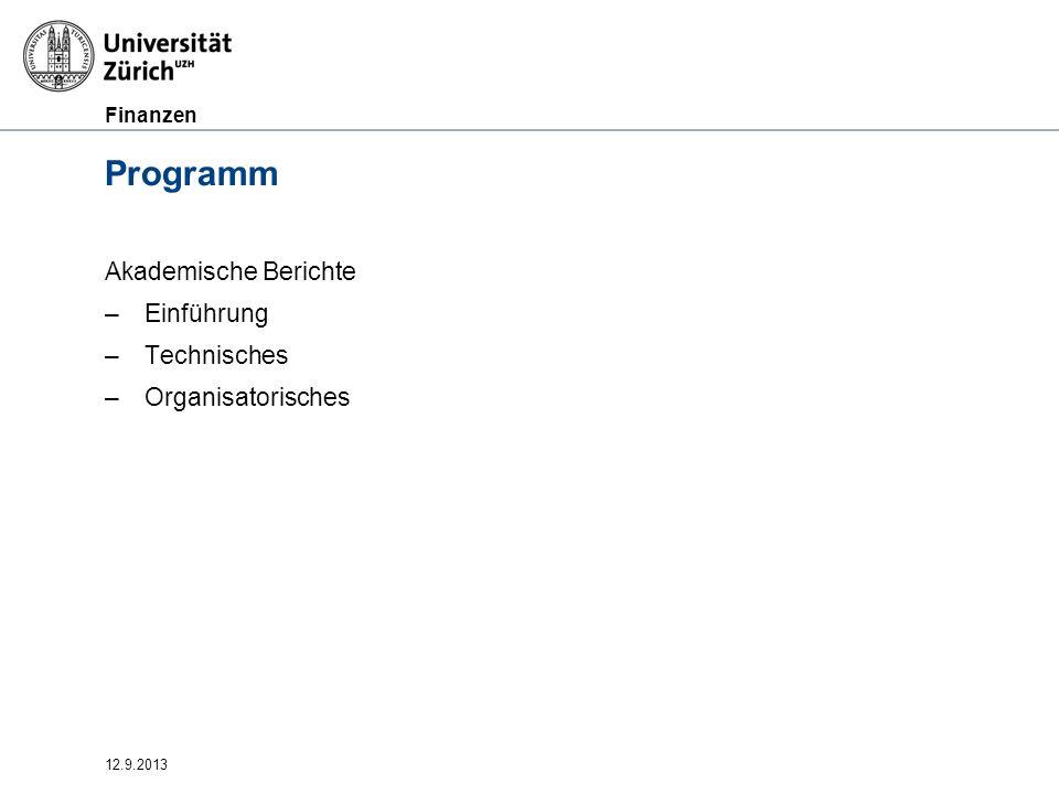 Programm Akademische Berichte Einführung Technisches Organisatorisches
