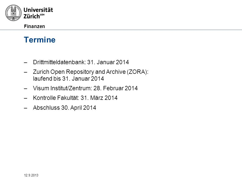 Termine Drittmitteldatenbank: 31. Januar 2014