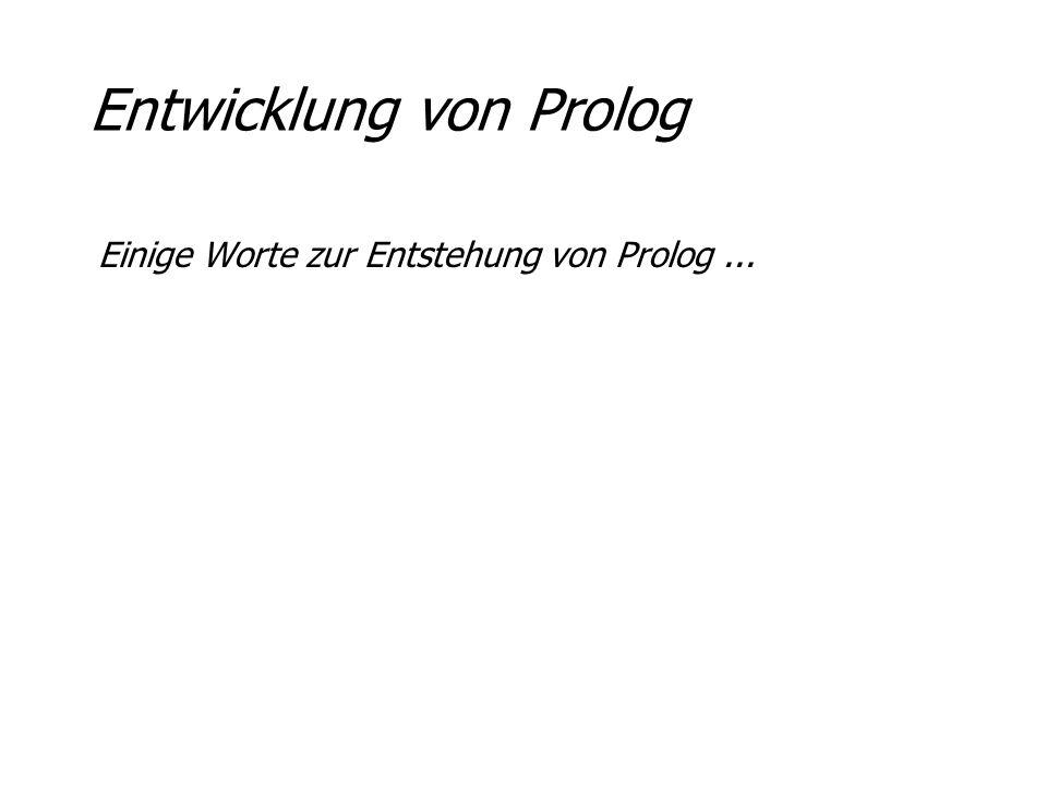 Entwicklung von Prolog