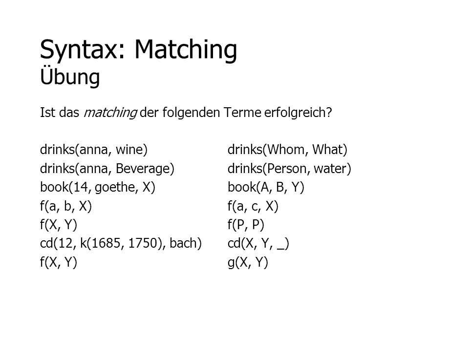 Syntax: Matching Übung