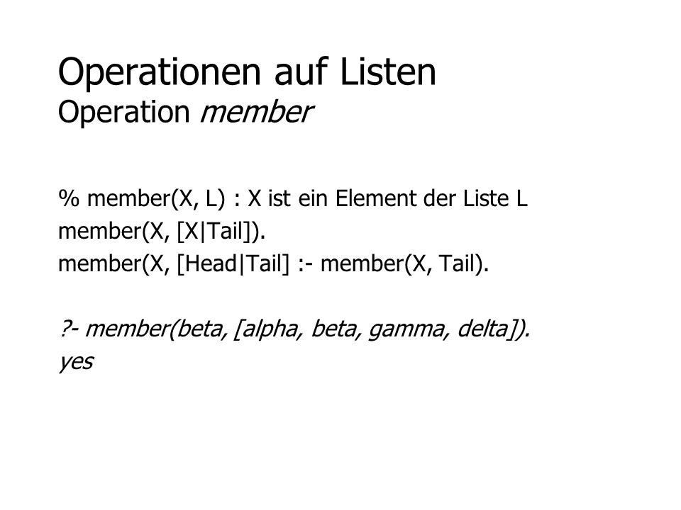Operationen auf Listen Operation member