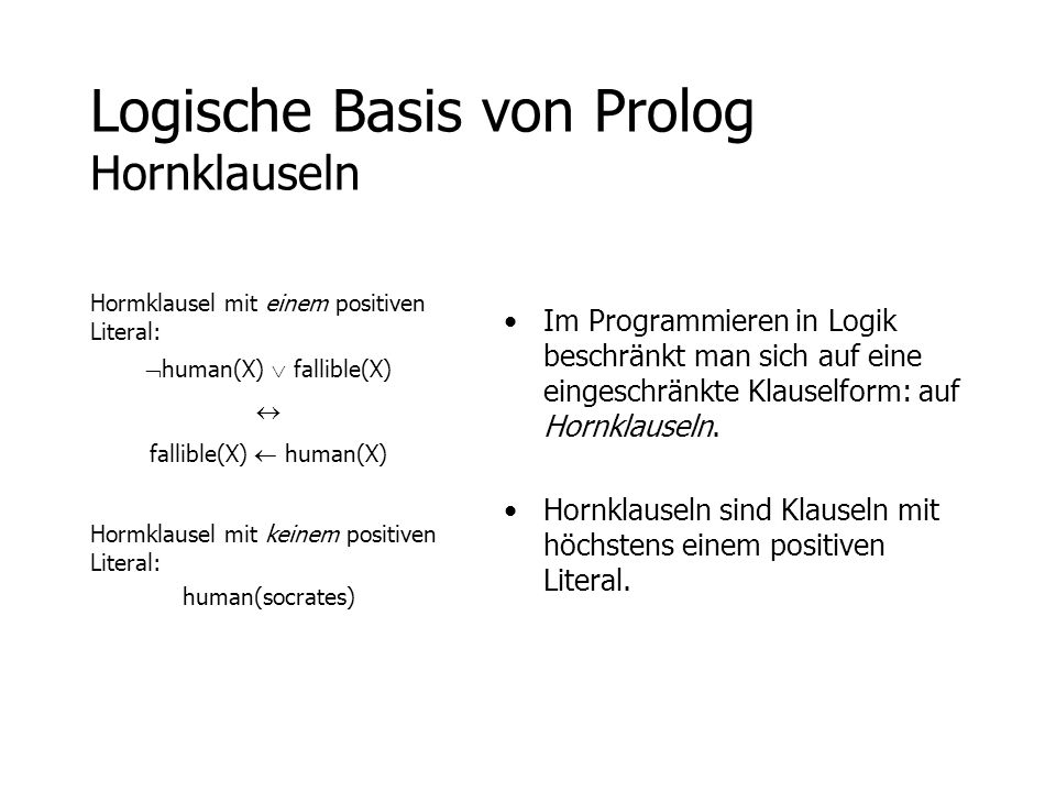 Logische Basis von Prolog Hornklauseln