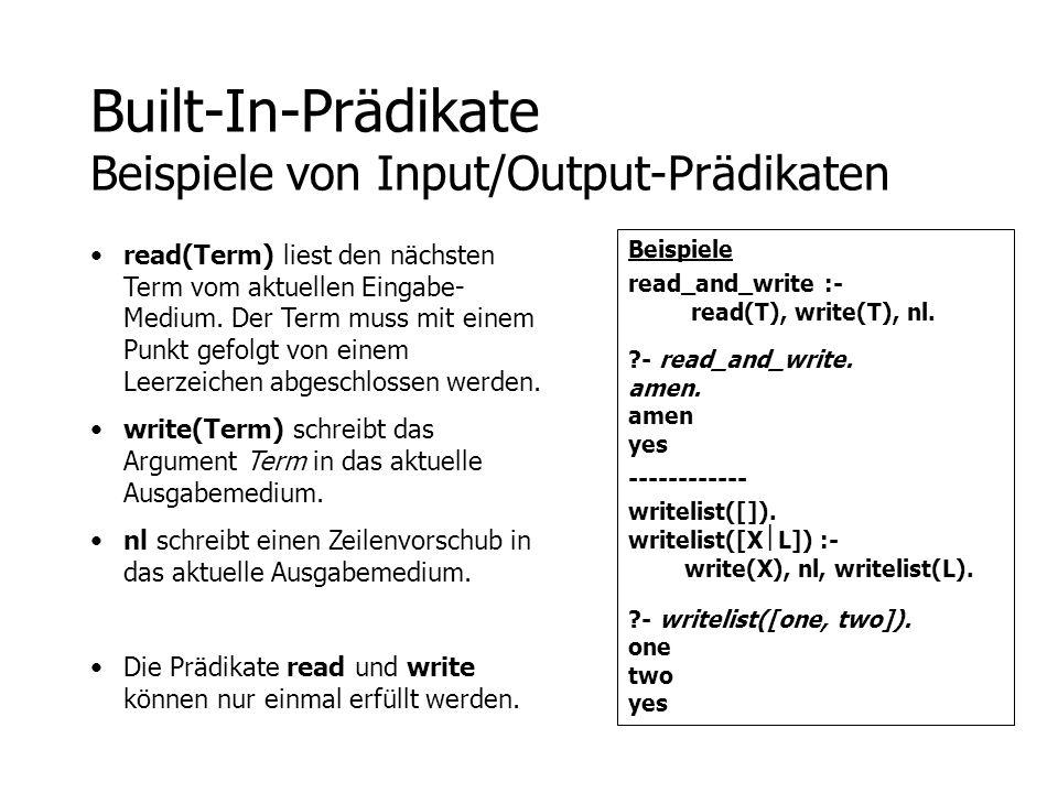 Built-In-Prädikate Beispiele von Input/Output-Prädikaten