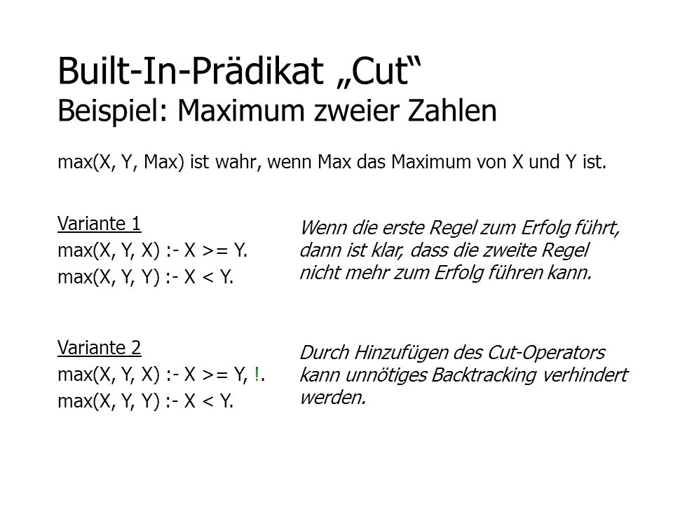 "Built-In-Prädikat ""Cut Beispiel: Maximum zweier Zahlen"
