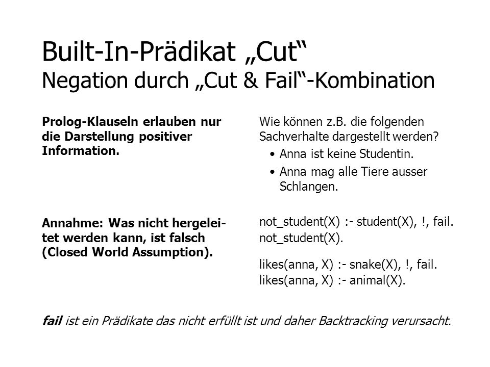 "Built-In-Prädikat ""Cut Negation durch ""Cut & Fail -Kombination"