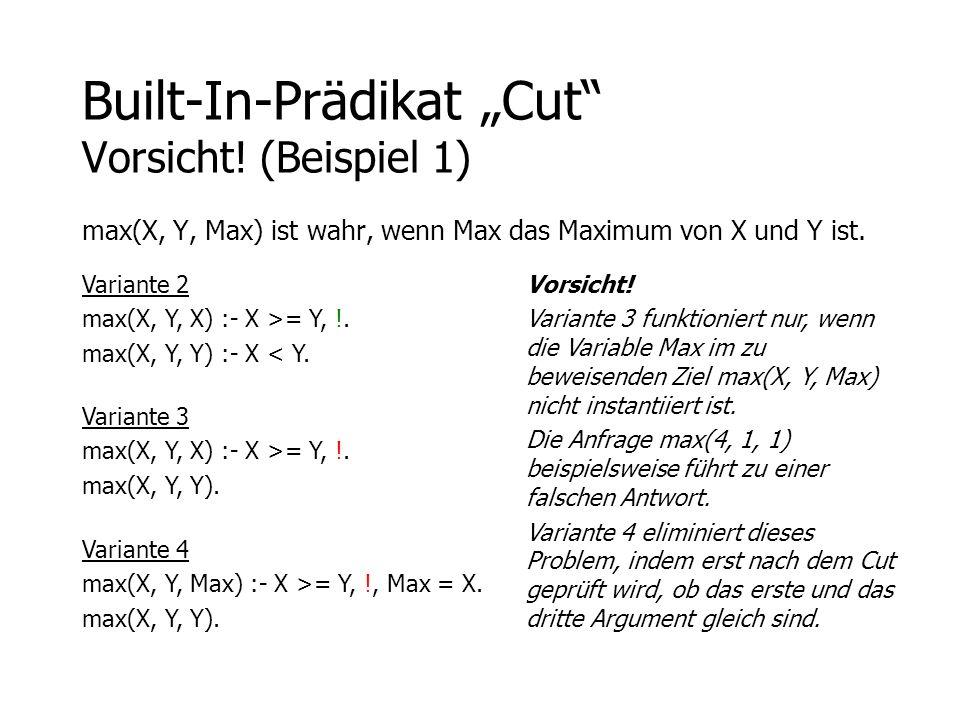 """Built-In-Prädikat """"Cut Vorsicht! (Beispiel 1)"""