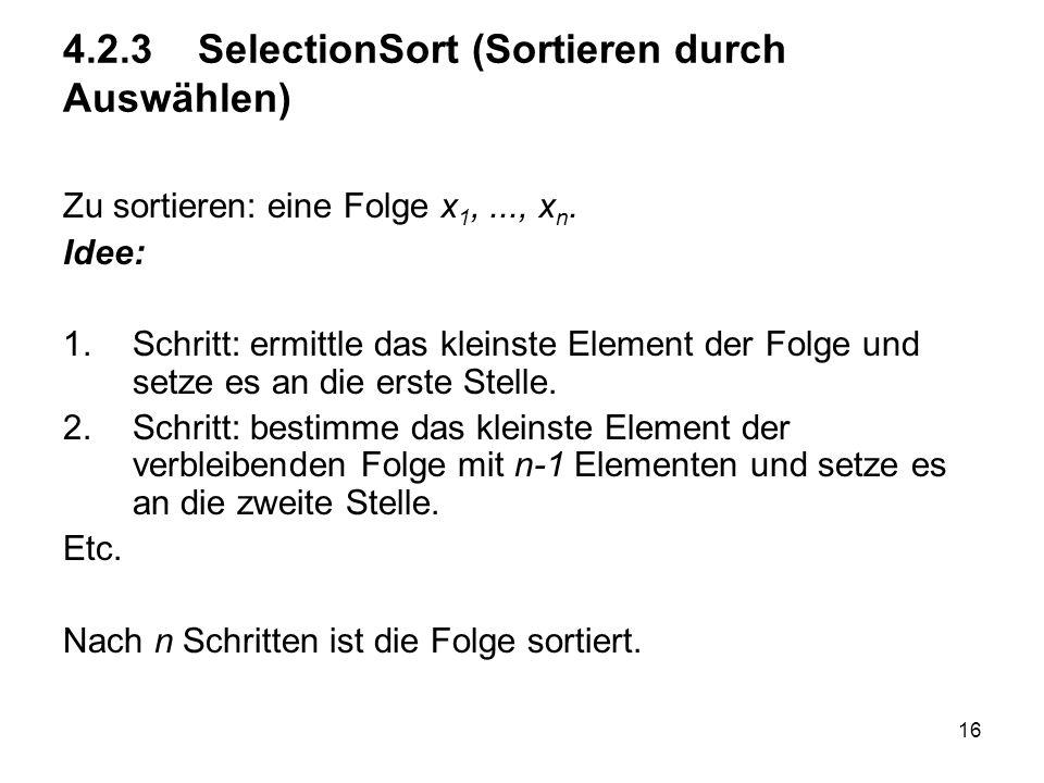 4.2.3 SelectionSort (Sortieren durch Auswählen)