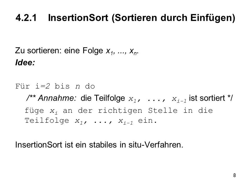4.2.1 InsertionSort (Sortieren durch Einfügen)