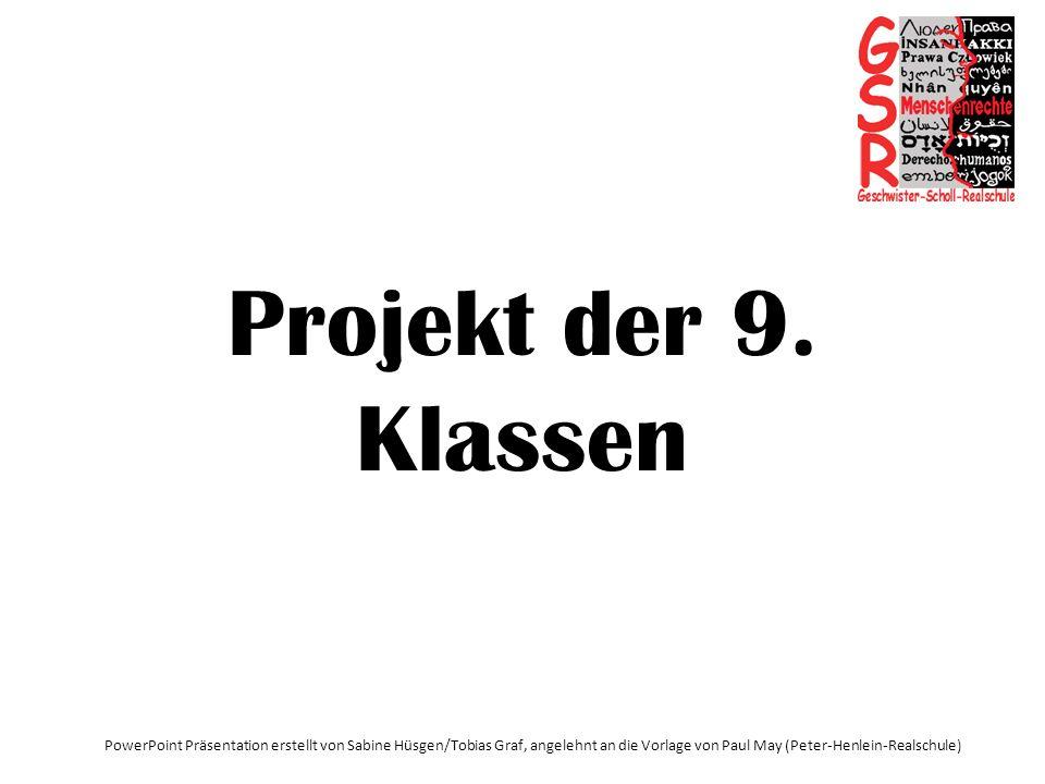 Projekt der 9. Klassen Projekt der 9.Klassen