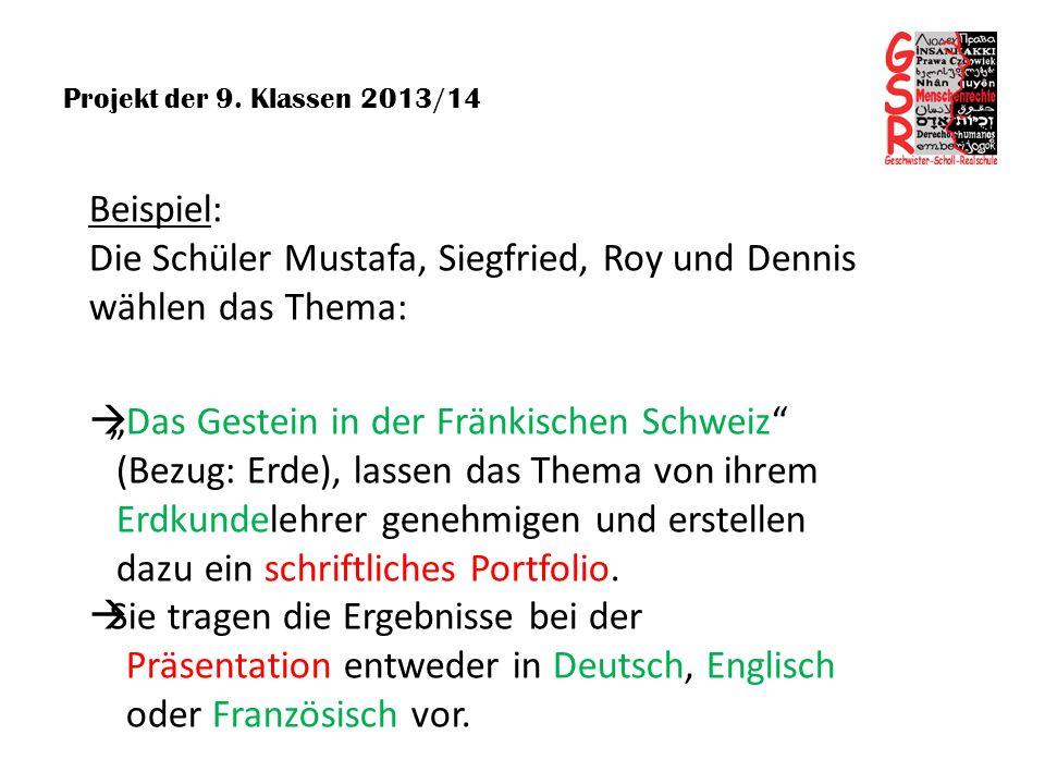 Die Schüler Mustafa, Siegfried, Roy und Dennis wählen das Thema: