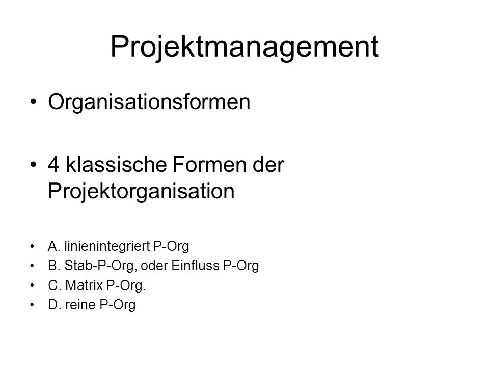 Projektmanagement Organisationsformen