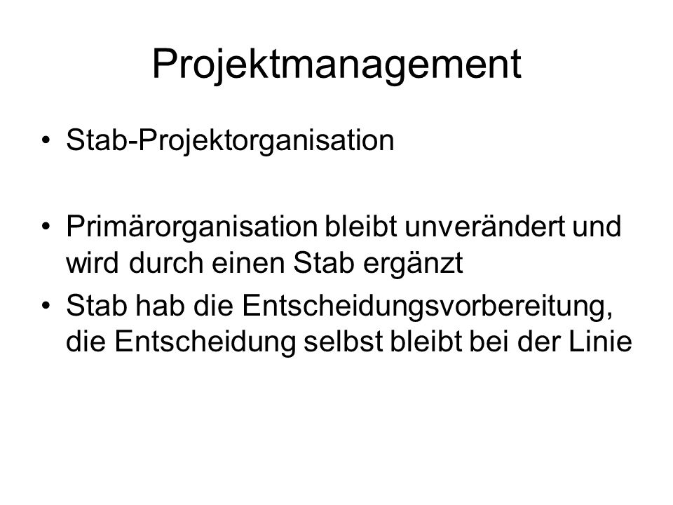 Projektmanagement Stab-Projektorganisation