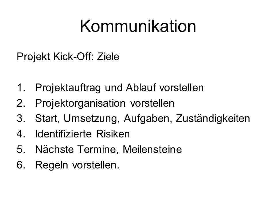Kommunikation Projekt Kick-Off: Ziele