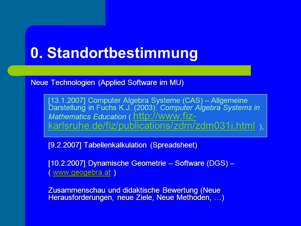 0. Standortbestimmung Neue Technologien (Applied Software im MU)