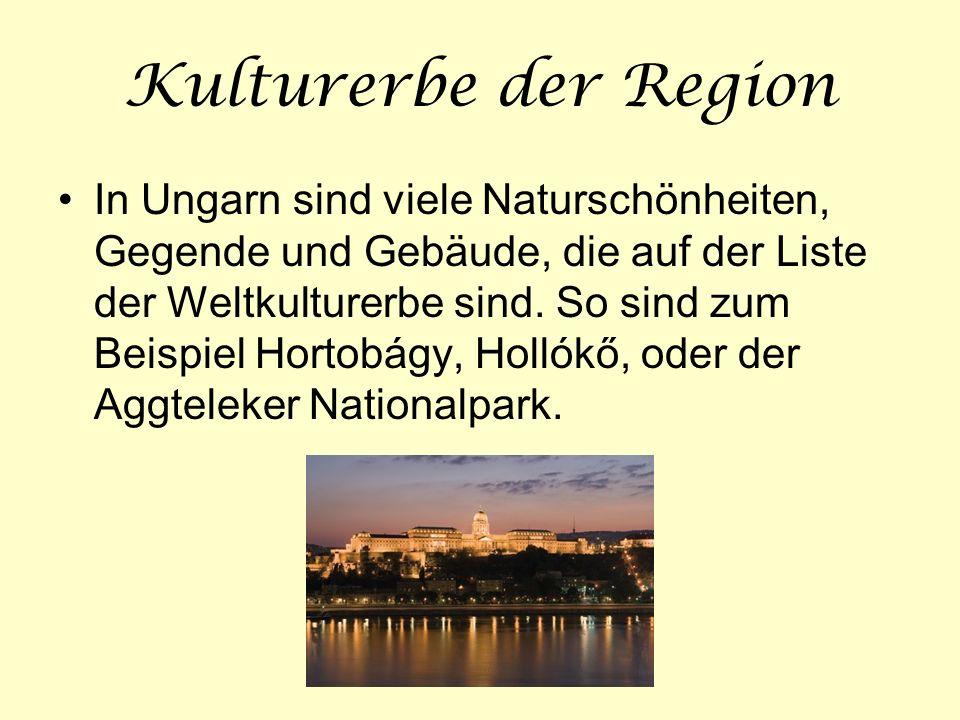 Kulturerbe der Region