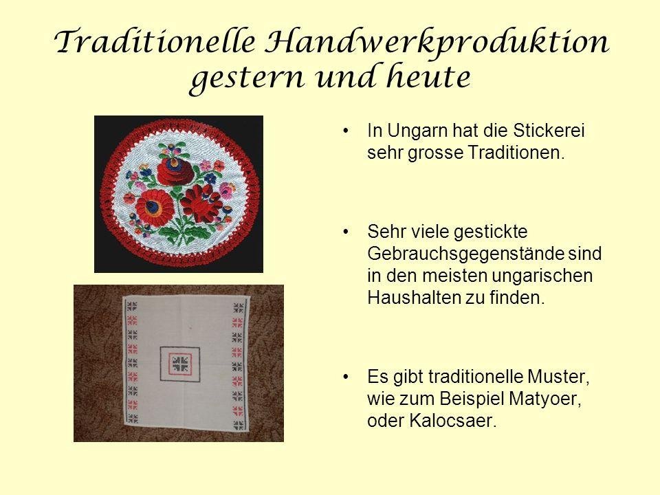 Traditionelle Handwerkproduktion gestern und heute