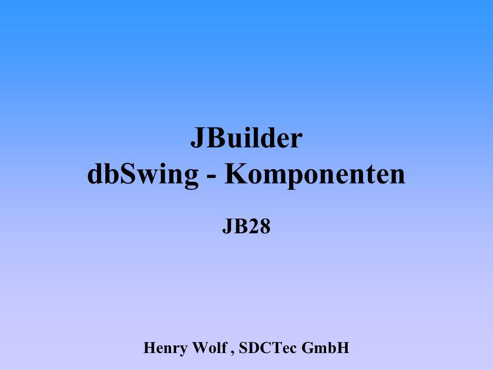 JBuilder dbSwing - Komponenten