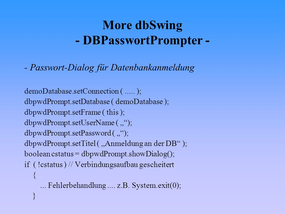 More dbSwing - DBPasswortPrompter -