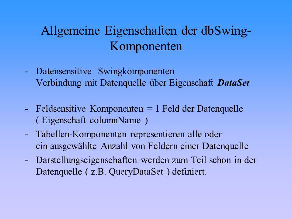 Allgemeine Eigenschaften der dbSwing-Komponenten