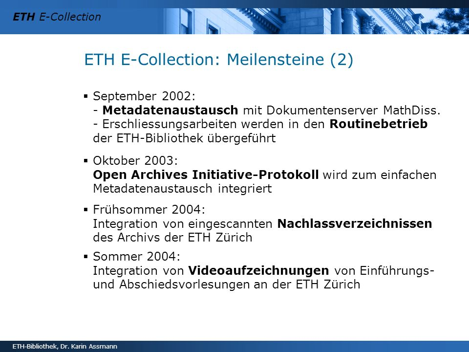 ETH E-Collection: Meilensteine (2)