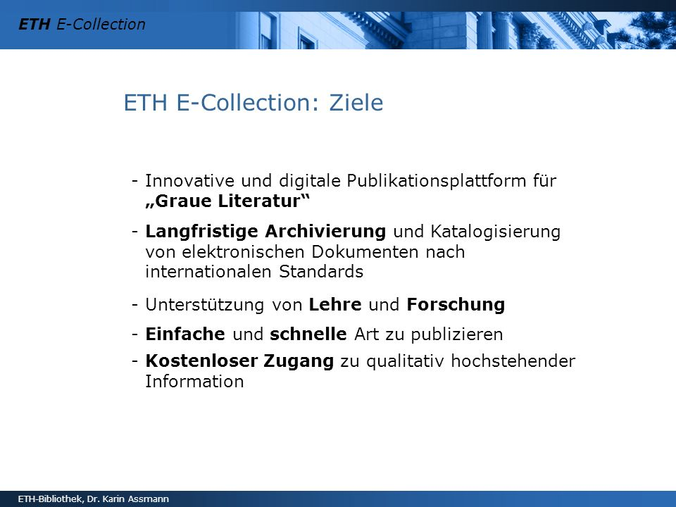 ETH E-Collection: Ziele