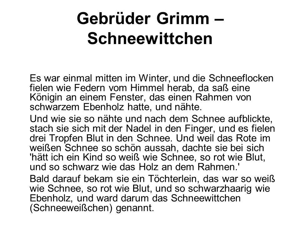 Gebrüder Grimm – Schneewittchen