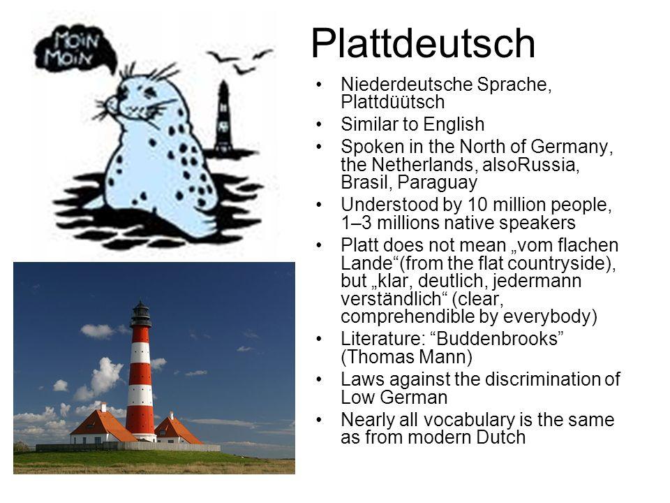 Plattdeutsch Niederdeutsche Sprache, Plattdüütsch Similar to English