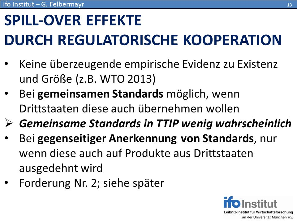 SPILL-OVER EFFEKTE DURCH REGULATORISCHE KOOPERATION