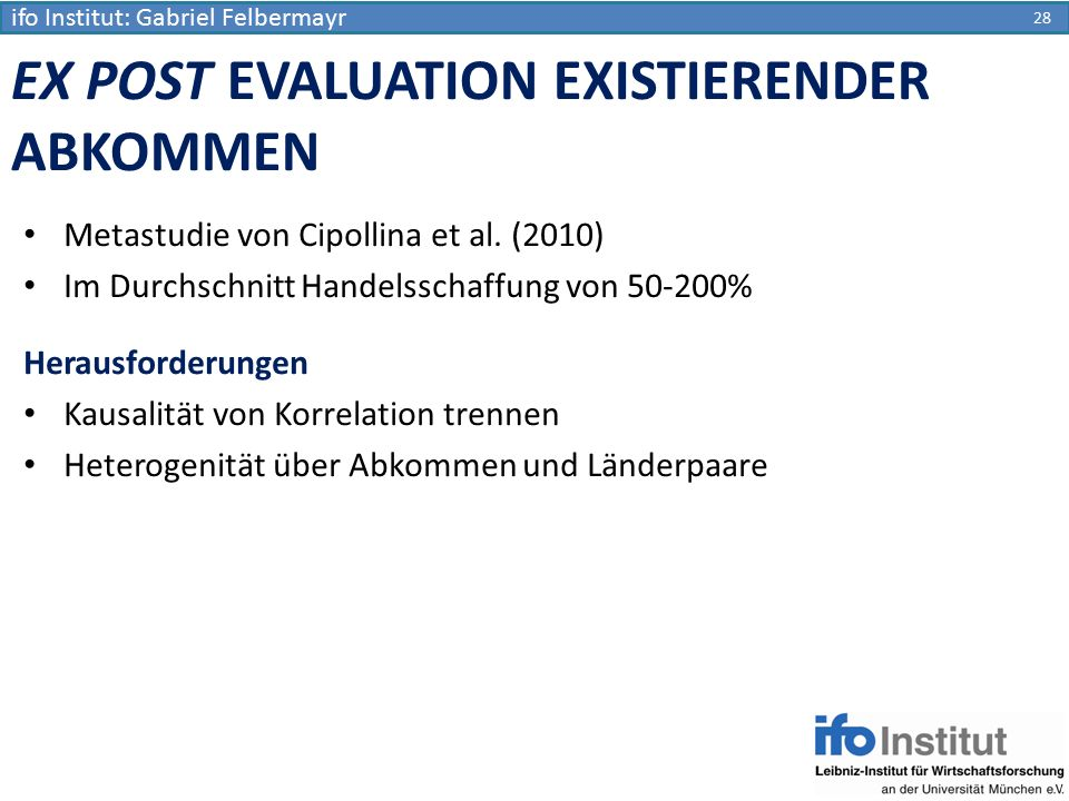 EX POST EVALUATION EXISTIERENDER ABKOMMEN
