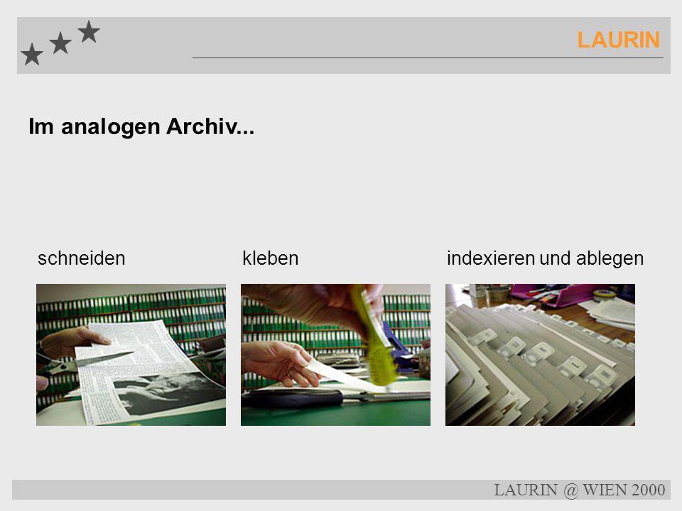 LAURIN Im analogen Archiv... schneiden kleben indexieren und ablegen