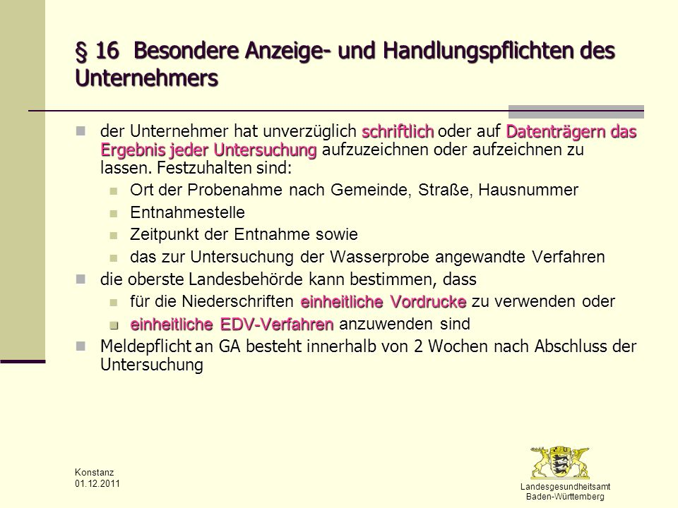 § 16 Besondere Anzeige- und Handlungspflichten des Unternehmers