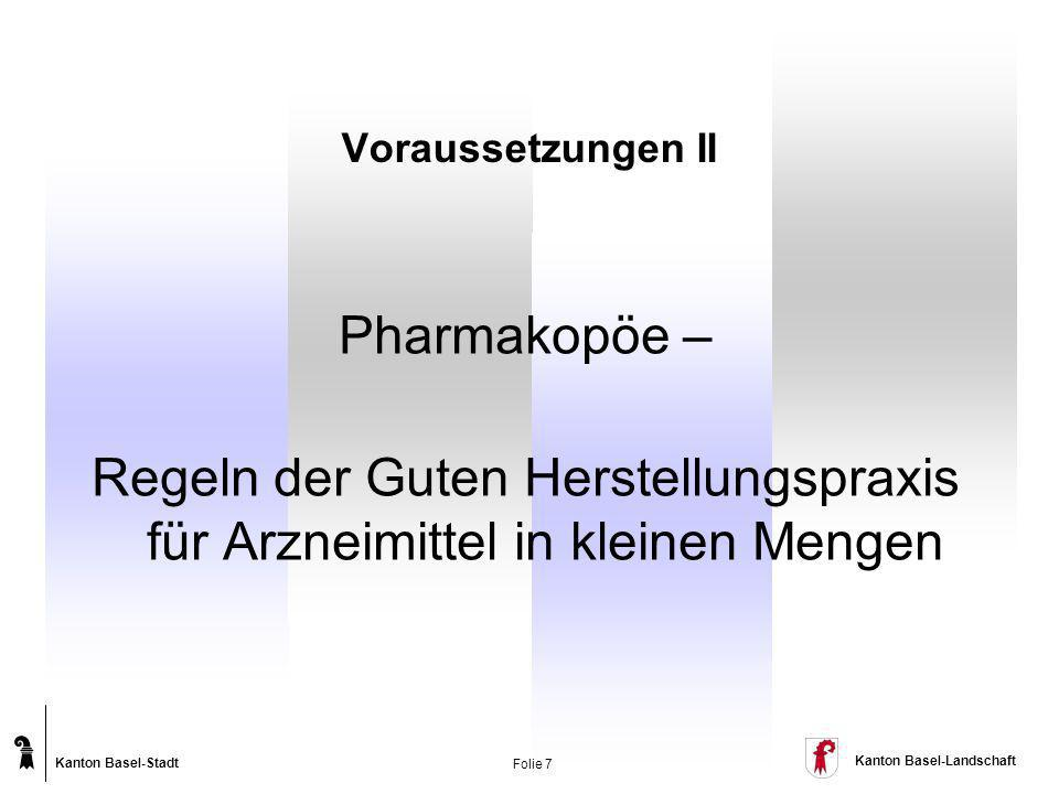 Regeln der Guten Herstellungspraxis für Arzneimittel in kleinen Mengen