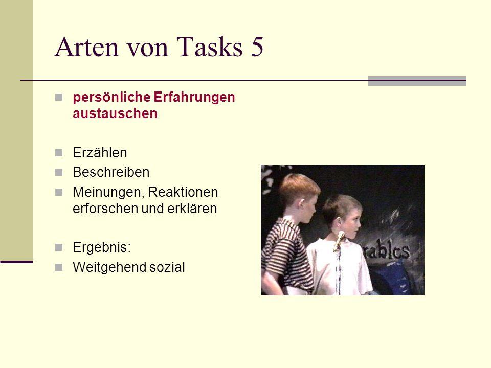 Arten von Tasks 5 persönliche Erfahrungen austauschen Erzählen