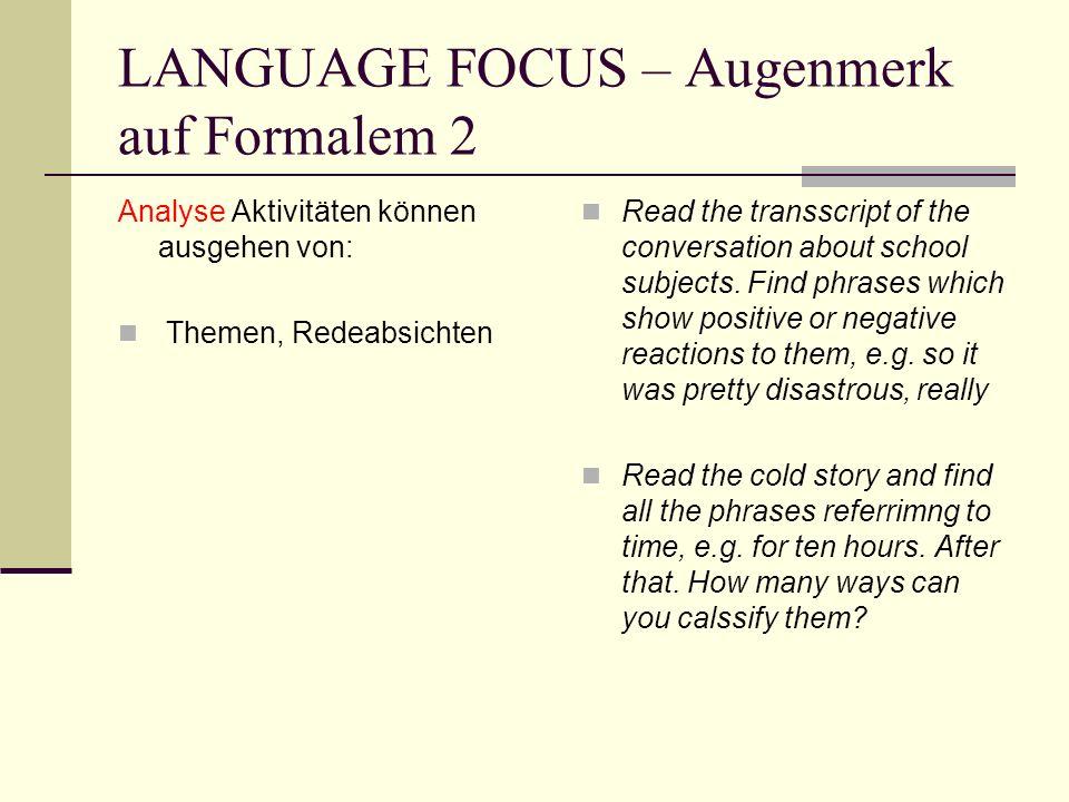 LANGUAGE FOCUS – Augenmerk auf Formalem 2