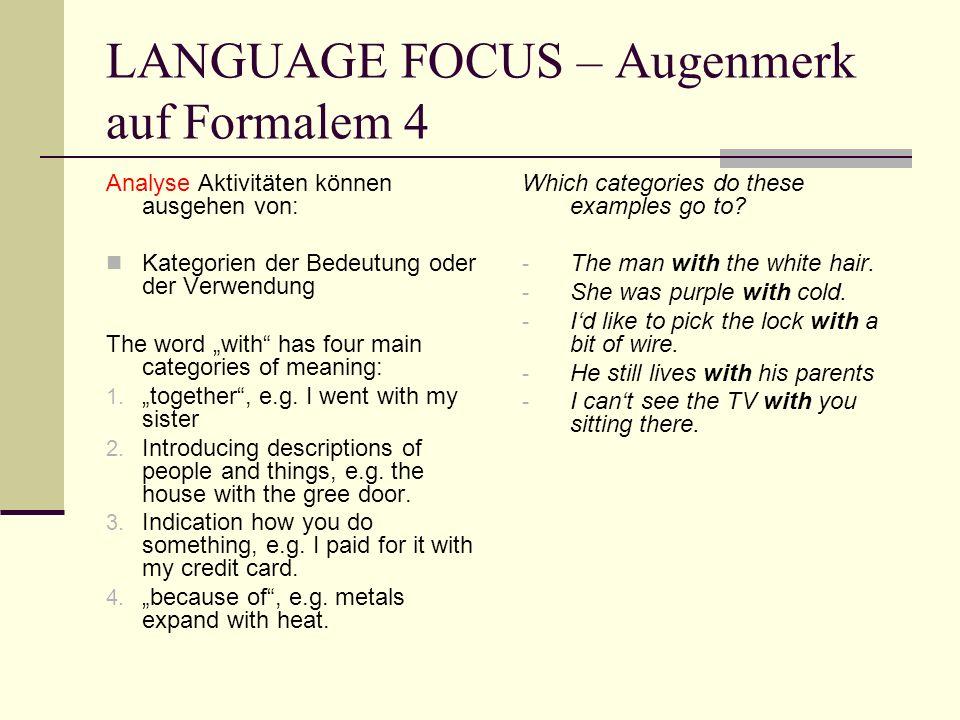 LANGUAGE FOCUS – Augenmerk auf Formalem 4