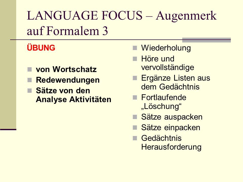 LANGUAGE FOCUS – Augenmerk auf Formalem 3