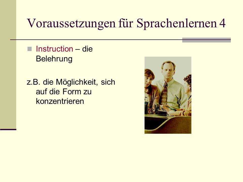 Voraussetzungen für Sprachenlernen 4