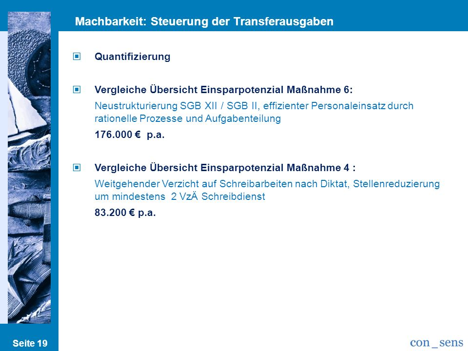 Machbarkeit: Steuerung der Transferausgaben