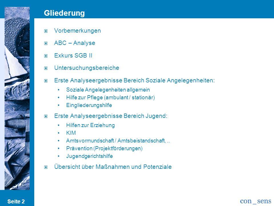 Gliederung Vorbemerkungen ABC – Analyse Exkurs SGB II