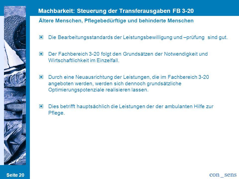 Machbarkeit: Steuerung der Transferausgaben FB 3-20