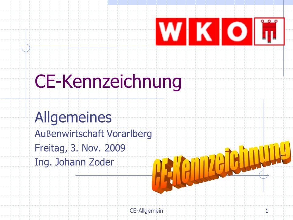 CE-Kennzeichnung Allgemeines CE-Kennzeichnung